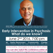 Conference Dr Ashok Malla – Early Intervention in Psychosis